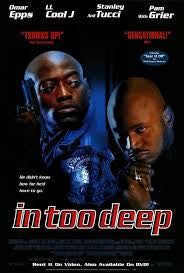 In Too Deep Movie Poster 27x40 Used Avery Waddell, Pam Grier, David Spates, Derrick Simmons, KC Collins, Hassan Johnson, Gano Grills, Robert LaSardo, Nia Long, Lenore Thomas, LL Cool J, David Patrick Kelly