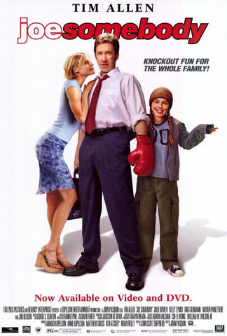 Joe Somebody 2001 Movie Poster 27x40 Used Tim Allen, Jesse Ventura, James Belushi