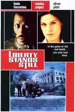 Liberty Stands Still Movie Poster 27x40 Used Garvin Cross, Hart Bochner, Rekha Sharma, Robert Lewis, Ryan Robbins, Hilda van der Meulen, Wesley Snipes, Claire Riley, Peter Williams, Keith Dallas, Jose Vargas