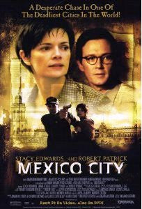 Mexico City Movie Poster 27x40 Used Robert Patrick, Stacey Edwards