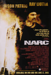 Narc Movie Poster 27X40 Used Lloyd Adams, Garry Robbins, Fernando Lara, Alan C Peterson, Jason Patric, Busta Rhymes, John Ortiz, Kevin Rushton, Ray Liotta, Booth Savage, Karen Robinson