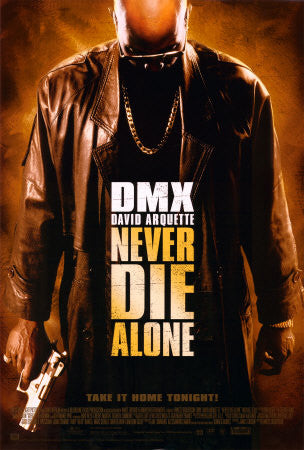 Never Die Alone 2004 Movie Poster 27x40 Used DMX, David Arquette