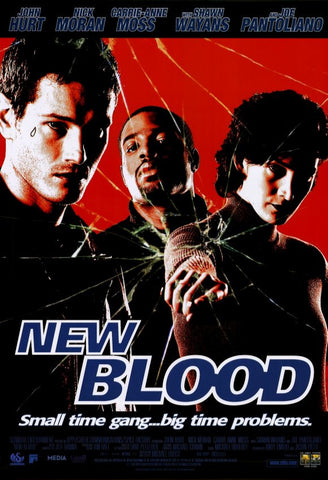 New Blood Movie Poster 27x40 Used Roberta Angelica, Nick Moran, Richard McMillan, Carrie-Anne Moss, Lloyd Adams, Hardee T Lineham, Eugene Robert Glazer, Alan C Peterson, Gouchy Boy, Kevin Rushton