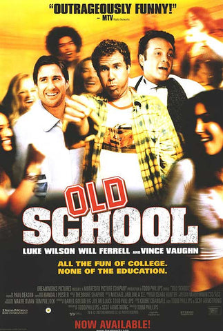 Old School Movie Poster 27X40 Used Andy Dick, Vince Vaughn, Gregory Alan Williams, Ashley Jones, Darryl Armbruster, Bryan Callen, Patrick J Adams, James Carville, Jeremy Piven, Jesse Heiman, Craig Kilborn, Leah Remini, Elisha Cuthbert, Will Ferrell