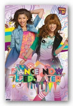 Shake It Up – Dance Now Sleep Later Poster 22x34 RP1478 UPC017681014783