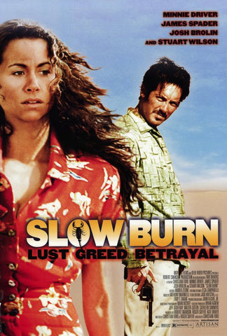Slow Burn Lust, Greed, Betrayal Movie  Poster 27x40 (2000) Used Minnie Driver, James Spader, Josh Brolin, Stuart Wilson