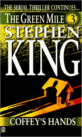 Stephen King Book The Green Mile 3 Coffey's Hands