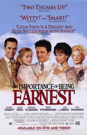 The Importance of Being Earnest 2002 Movie Poster 27X40 Used Reese Witherspoon, Cyril Shaps, Sacha Bennett, Ray Donn, Frances O'Connor, Tom Wilkinson, Colin Firth, Neil Findlater, Marsha Fitzalan, Rupert Everett, Judi Dench, Anna Massey