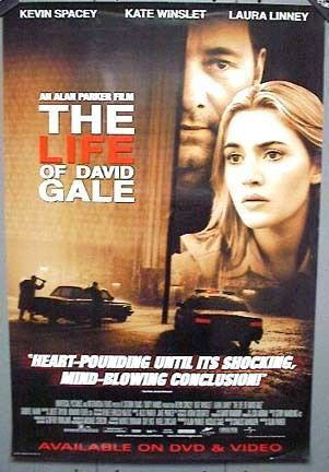 The Life of David Gale Movie Poster 27x40 Used Brandy Little, Lynn Mathis, Jack Gould, Kate Winslet, Cassandra L Small, Melissa McCarthy, Kevin Spacey, Frank Matthews, Janis Kelly, Cliff Stephens