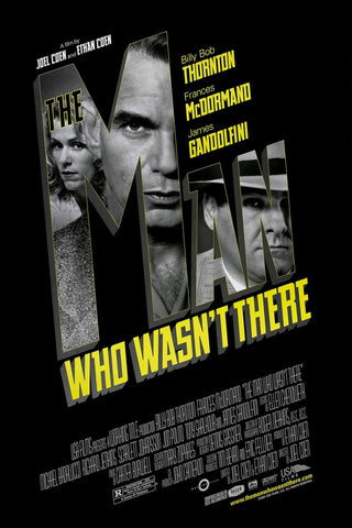 The Man Who Wasn't There Movie Poster 27x40 Used Abraham Benrubi, Dan Martin, Gregg Binkley, Rick Scarry, Brian Haley, Peter Siragusa, Billy Bob Thornton, Frances McDormand, Christopher Kriesa, Katherine Borowitz, Stanley DeSantis, Ron Ross, Rita Bland