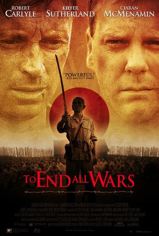 To End All Wars Movie Poster 27X40 Used Robert Lee, John Gregg, Masayuki Yui, Nick Meaney, Teddy Sears, Robert Carlyle, Brendan Cowell, Pip Torrens, James McCarthy, James Cosmo, Adam Sinclair, Mark Strong, Ciarán McMenamin, Greg Ellis, Kiefer Sutherland