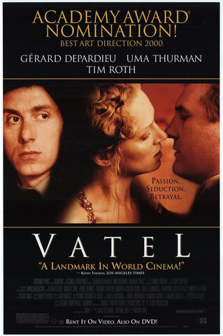 Vatel Movie Poster 27x40 Used Andre Chaumeau, Uma Thurman, Gerard Depardieu, Hywel Bennett, Dominique Frot, Timothy Spall, Louise Vincent, Arielle Dombasle, David Gabison, Paul Bandey