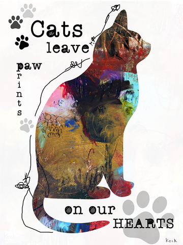 Cats Leave Paw Prints On Our Hearts Art