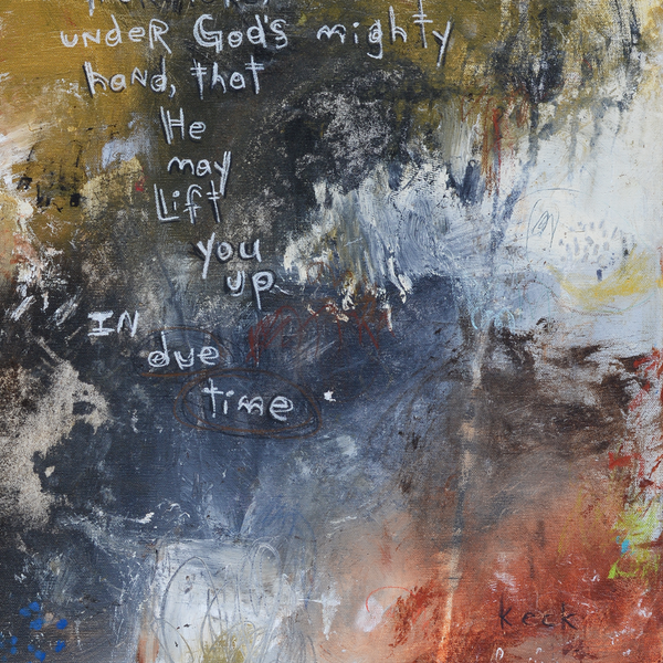 Bible verse in gorgeous abstract art paintings by Michel Keck.