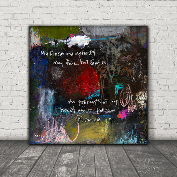 SCRIPTURE ART 071511 Psalm 73:26 Canvas Print