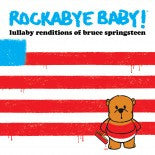 Springsteen, Rockabye Baby! Lullaby CD, www.bellylaughs.ca