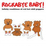 Chili Peppers, Rockabye Baby! Lullaby CD, www.bellylaughs.ca