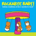 Dave Mathews, Rockabye Baby! Lullaby CD, www.bellylaughs.ca