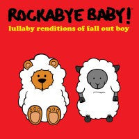 Fall Out Boy, Rockabye Baby! Lullaby CD, www.bellylaughs.ca