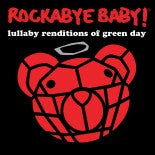 Green Day, Rockabye Baby! Lullaby CD, www.bellylaughs.ca