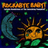 Smashing Pumpkins, Rockabye Baby! Lullaby CD, www.bellylaughs.ca