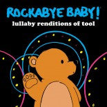 Tool, Rockabye Baby! Lullaby CD, www.bellylaughs.ca