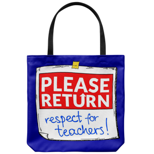 Please Return Respect Teacher Tote