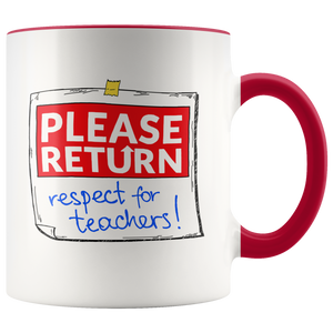 Mug Return Respect for Teachers