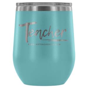 Casual Teacher Wine Tumbler
