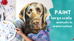 NEW ONLINE WORKSHOP - Large Scale Portrait of an Animal in Watercolour