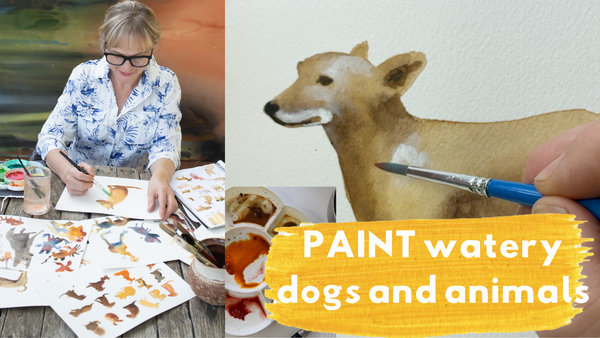 NEW ONLINE WORKSHOP - Watery Dogs and Animals - Watercolour