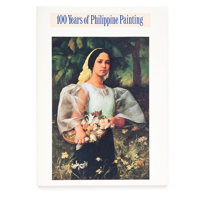 100 Years of Philippine Painting