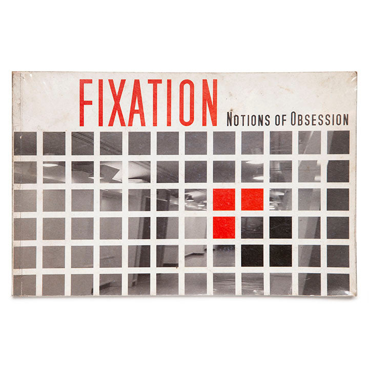 Fixation: Notions of Obsession