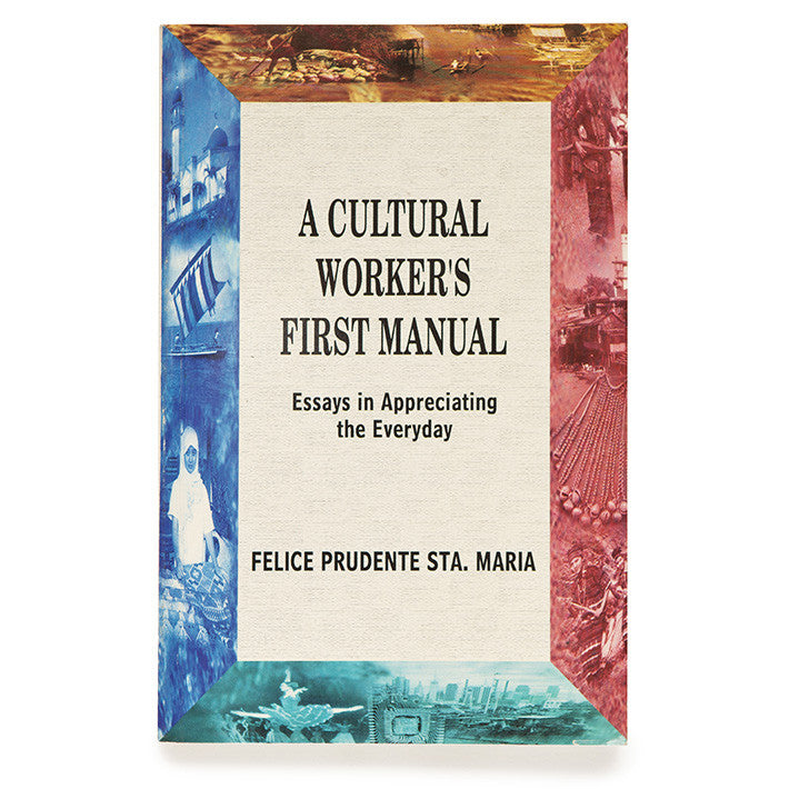 A Cultural Worker's First Manual