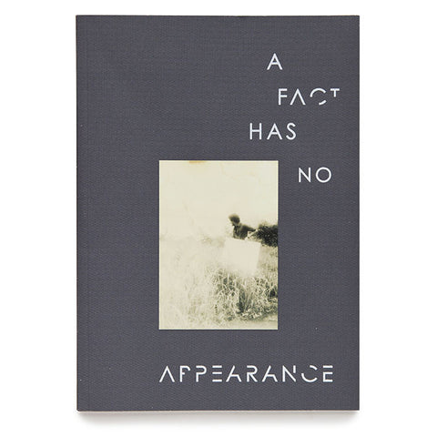A Fact Has No Appearance