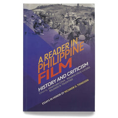 A Reader in Philippine Film: History and Criticism