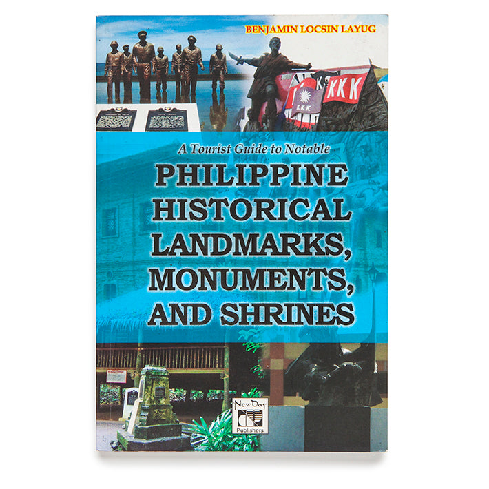 Philippine Historical Landmarks, Monuments and Shrines