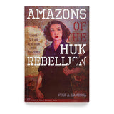 Amazons of the Huk Rebellion