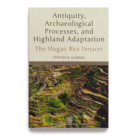 Antiquity, Archaeological Processes, and Highland Adaptation