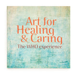 Art for Healing & Caring