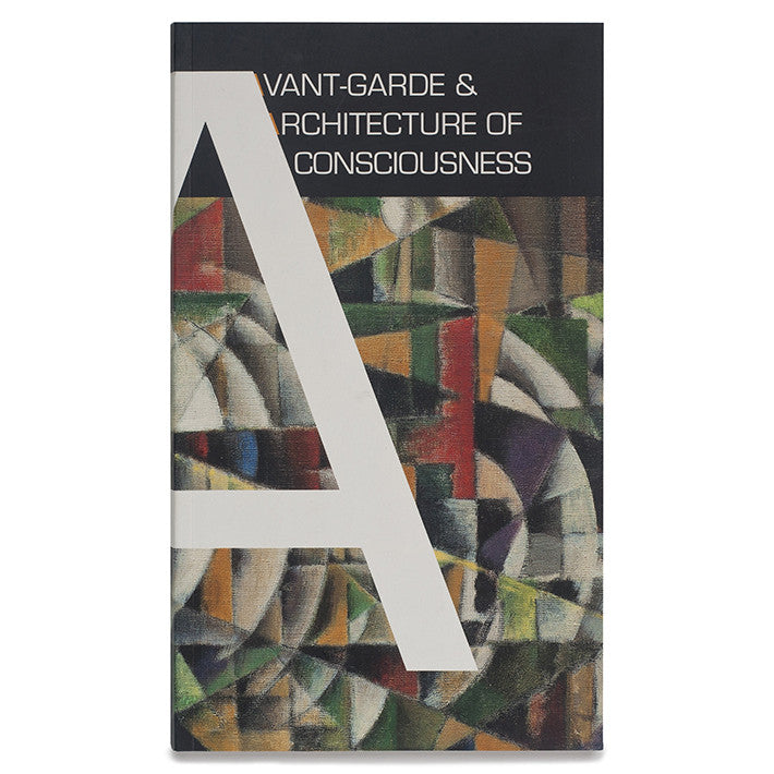 Avant-Garde & Architecture of Consciousness
