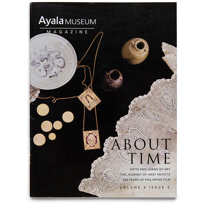 Ayala Museum Magazine Vol 4 Issue 2