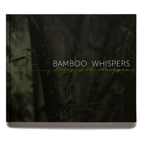 Bamboo Whispers: Poetry of the Mangyan