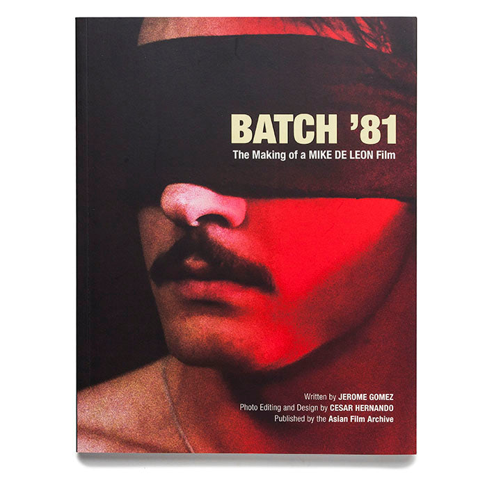 Batch '81: The Making of a Mike De Leon Film