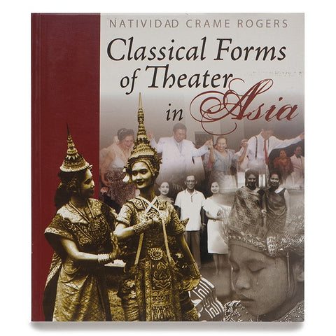 Classical Forms of Theater in Asia