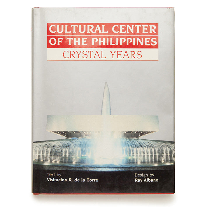 Cultural Center of the Philippines: Crystal Years