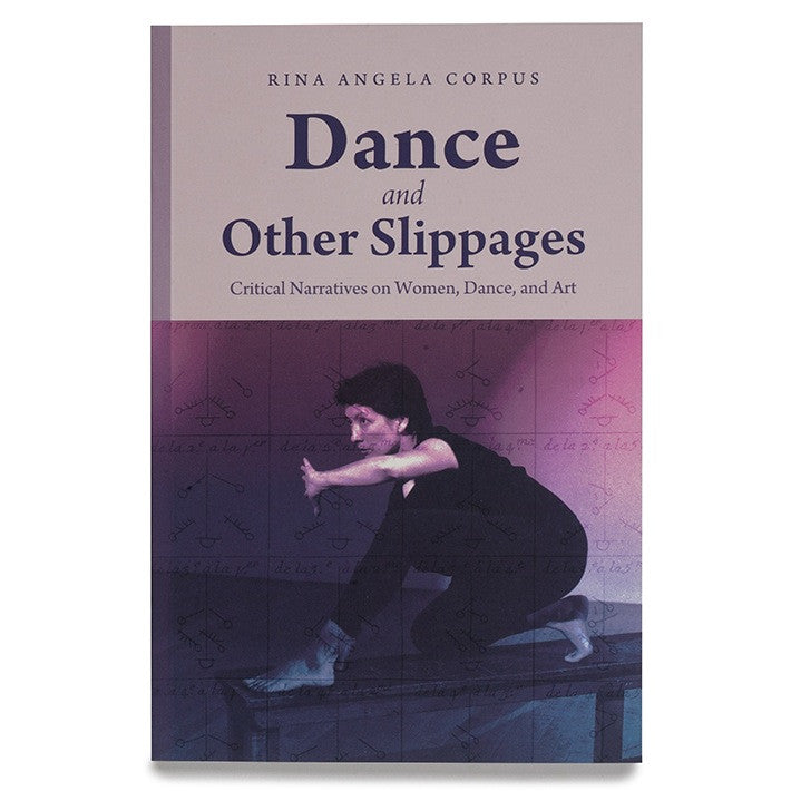 Dance and Other Slippages