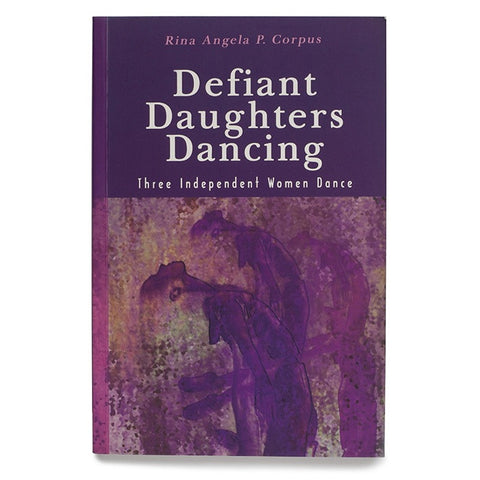 Defiant Daughters Dancing