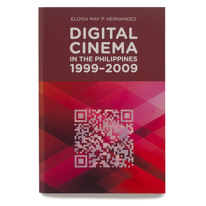 Digital Cinema in the Philippines 1999-2009