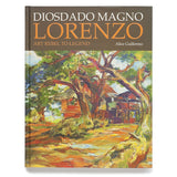 Diosdado Magno Lorenzo: Art Rebel to Legend